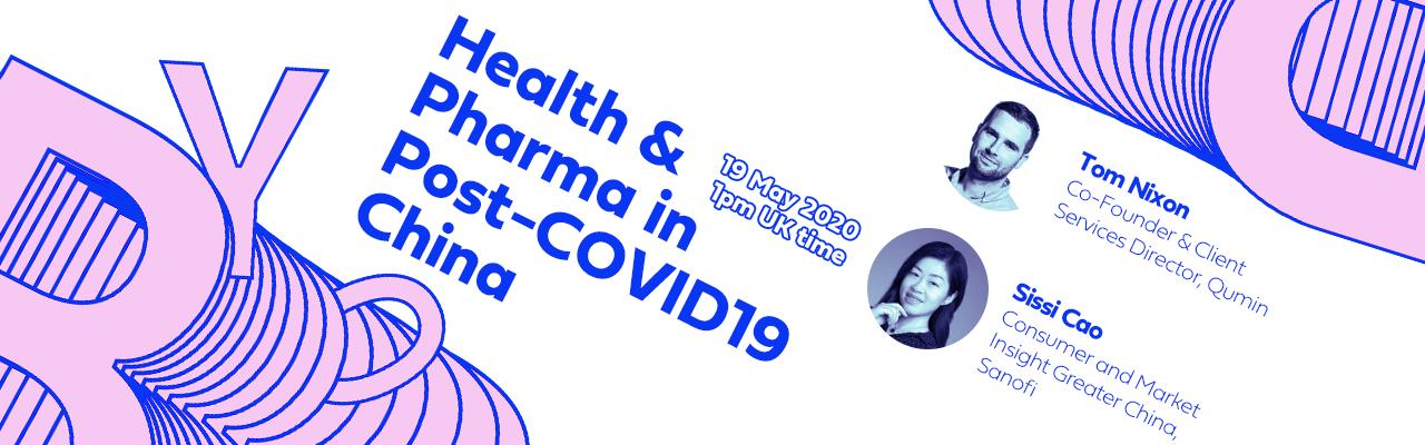 Health & Pharma in Post-COVID19 China